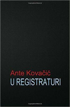 U registraturi: roman (Hrvatski klasici): Amazon.de: B. K. De Fabris, Ante…