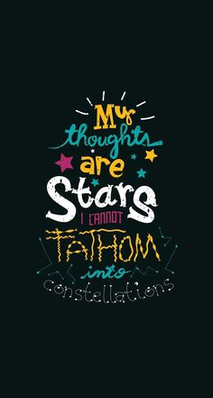 Thoughts Stars  Constellations Quotes