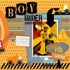 Scrapbooking Boys with Bday Under Construction Digital Ensemble.  Preserve those memories with a scrapbook. www.stampingcountry.com Where Creativity Blooms