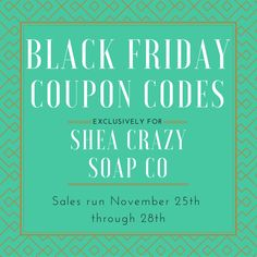 Black Friday Coupon Code Info - Sale Codes - Do Not Purchase by SheaCrazySoapCo on Etsy https://www.etsy.com/listing/256763752/black-friday-coupon-code-info-sale-codes