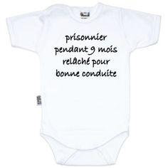 Body bébé message : PRISONNIER pendant 9 mois