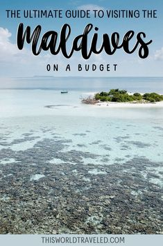 Everything you need to know about visiting the Maldives on a budget. Includes the top local islands to stay on, how to get there, what to do and more!