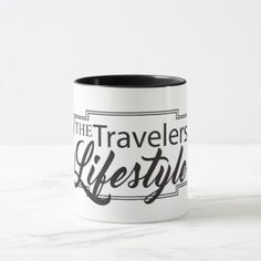 #The Travelers Lifestyle Mug - #travel #trip #journey #tour #voyage #vacationtrip #vaction #traveling #travelling #gifts #giftideas #idea