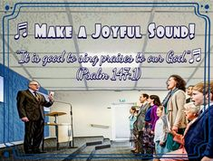 """""""It is good to sing praises to our God.""""♬ (Psalm 147:1)"""