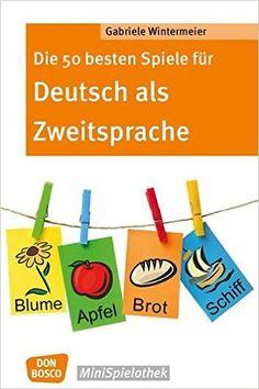 Die 50 besten Spiele für Deutsch als Zweitsprache Don Bosco MiniSpielothek: Amazon.de: Gabriele Wintermeier: Bücher
