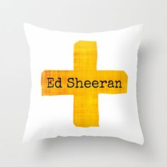 Ed Sheeran Plus Sign  Throw Pillow by Toni Miller   Society6