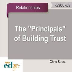This EDge blogger shares things school administrators can do to earn the trust of their schools.