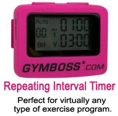The right equipment can change how you feel about your workout. Try GymBoss, a repeating interval timer.  It's perfect for any type of exercise program.