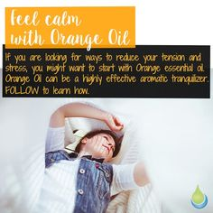 Feel calm with Orange Oil 🌸🌸🌸 If your are looking for ways to reduce your…