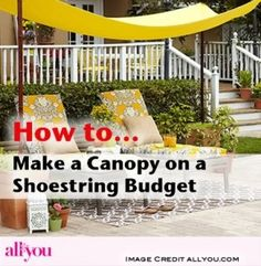 how to make a canopy on a shoestring budget