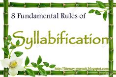 All About English Literarture: 8 Fundamental Rules of Syllabification or Ins and ...
