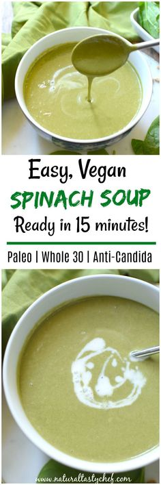 Easy Vegan Spinach Soup An easy and incredibly healthy vegan creamy spinach soup recipe that's made in under 15 minutes and is so delicious. This soup fits a paleo, whole 30 and candida diet. It's nutrient packed, satisfying and quick and easy Vegan Spinach Soup Recipe, Cream Of Spinach Soup, Creamy Spinach, Candida Diet Recipes, Healthy Soup Recipes, Vegetarian Recipes, Cleanse Recipes, Whole30 Recipes, Snack Recipes