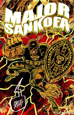 """Major Sankofa"" is part of the Black Kriby Series created by John Jennings. Jennings is an illustrator, designer, curator, and scholar who researches identity in popular culture through the comics med"