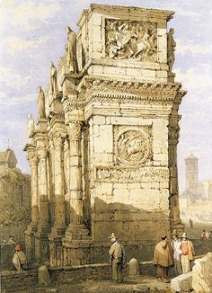 Samuel Prout, L'Arc de Constantin, Londres. © Victoria and Albert Museum Picture Gallery, Londres.