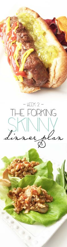 This week there is lots of tasty stuff on the menu, including Healthified Burgerdogs, Skinny Chicken Lettuce Wraps, a Vegan Taco Bowl, and Spaghetti and Meatballs!   Again, this dinner plan is completely free to use and includes a printable shopping list, recipes, and the menu (of course!) Enjoy! TheSkinnyFork.com
