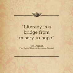 I think literacy is the bridge between ignorance and imagination The Words, Book Quotes, Me Quotes, Reading Quotes, Literature Quotes, Writing Quotes, Reading Books, Wisdom Quotes, Qoutes