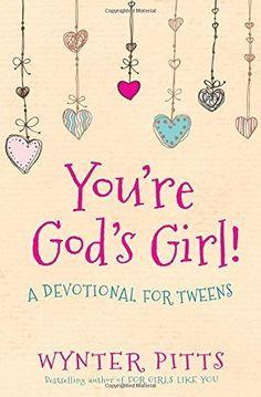 You're God's Girl!: A Devotional for Tweens, http://www.amazon.com/dp/0736967362/ref=cm_sw_r_pi_n_awdm_taOBxb1DQHEP6