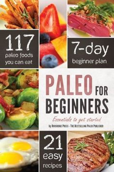 117 paleo foods, 7 day beginner plan, 21 recipies