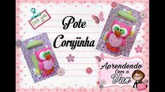 (DIY) Pote Corujinha (Maratona de Potes #1)