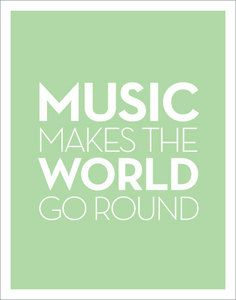 Music makes the world go round