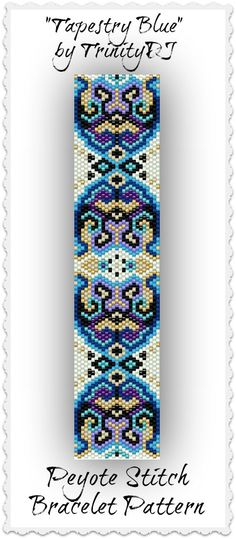 BP-FUN-043a - Tapestry Blue - (Shorter Version) - Odd Count Peyote Stitch Bracelet Pattern - One Of A Kind - In The RAW Design