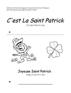 This is an easy exercise for beginners to learn a few words of French over the Saint Patrick's holidays . coloring and copying of french words . Have fun with the little ones just coloring and the writers can copy the french words.
