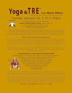 Santa Cruz, CA TRE (Trauma Releasing Excercises) Workshop with Maria Alfaro.  TRE excercises help individuals release stress or tension as a result of difficult life circumstances, immediate or prolonged st… Click flyer for more >>