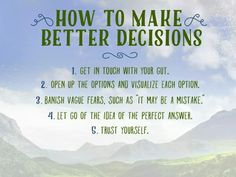 How to make better decisions. - from Oprah's Super Soul Sunday