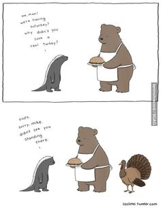 this is not that especially funny, I just adore the way the bear is drawn. with an apron.