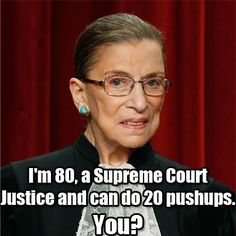 Supreme Court Justice Ruth Bader Ginsburg can do more push-ups than you -- and she's 80! Awesome! #health #fitness