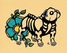 Día del arte muerto Dog BULLDOG INGLES Dia de los Muertos de impresión 5 x 7 o 8 x 10 - Elija sus propias palabras - Donación a Austin admiten Alive