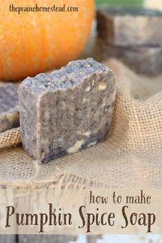 Pumpkin Spice [Hot Process] Soap via The Prairie Homestead