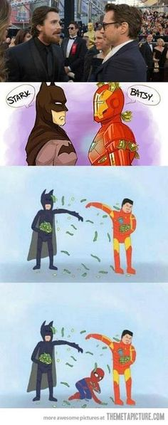 My two fav superheroes! Tony Stark and Batman!!! But poor old Spider-Man who can't have money fights with people! :(