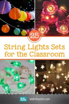 25 of Our Favorite String Lights Sets for the Classroom. Using string lights in your classroom is a fun way to show off your style and personality. Make your learning space warm and welcoming with these options.