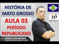 HISTÓRIA DE MATO GROSSO - DETRAN-MT 2015 (AULA 03)