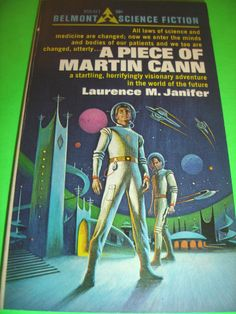 A PIECE OF MARTIN CANN BY LAURENCE M. JANIFER JUNE 1968