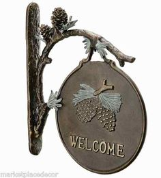 Pinecone Branch Welcome Sign Outdoor Garden Placque Wall Mounted Rustic Cabin | eBay