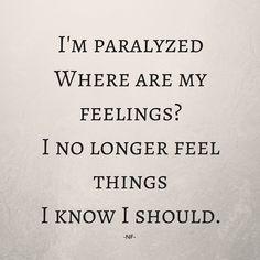 "NF | Paralyzed ""Im afraid to but im afraid to die"""