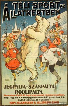 """""""Téli Sport az Állatkertben"""" (Winter Sports at the Zoo), Budapest, 1914 Vintage Advertisements, Vintage Ads, Vintage Images, Vintage Room, Modern Books, Retro Illustration, Vintage Winter, Old Signs, Picture Cards"""