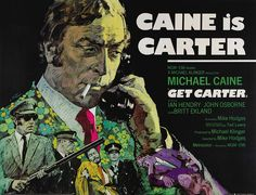UK quad for GET CARTER (Mike Hodges, UK, 1971)  Artist: Arnaldo Putzu (1927-2012)  Poster source: Heritage Auctions  For more about Arnaldo Putzu and to see other posters for GET CARTER, read Movie Poster of the Week at mubi.com.