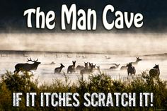 Man Cave Sign - If it Itches.. ON SALE, Vibrant Metal Ready-to-Hang Print, best selling items, elk, hunters, men, Cyber Monday sale!!, Deal! by PicturesFromHeaven on Etsy