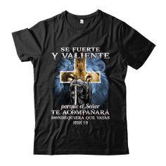 Camiseta Josué 1:9. Sé fuerte y valiente. – Esto es Espana Unisex, Mens Tops, T Shirt, Fashion, Frases, Be Strong, Be Strong And Courageous, Patriots, Crew Neck