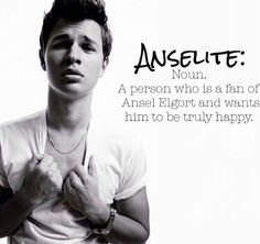 Of course I would want to be Ansel Elgorts fan I would alway make him happy and I am his 1# fan he is my celebrity crush and future husband he and he is a role model to me just like Shailene Woodley is, he is so so so cute!!!!!!!!!!!!!!!!!!!
