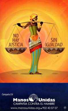 There's no justice without equality.