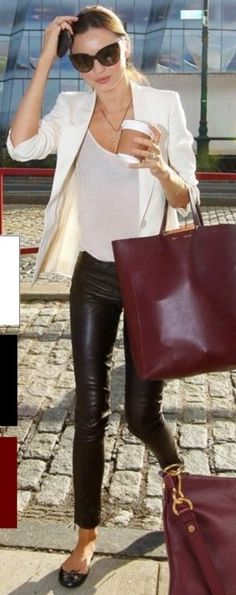 14b6d47b9f9 Why I love Miranda Kerr s style  Nothing is as classy-cool as leather pants  + a white tee with a white blazer and a burgundy bag!