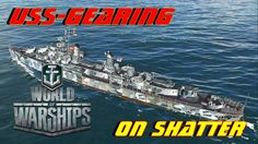 World of warships: the Gearing on Shatter