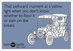 one of the top causes of anxiety in my life...especially when driving with others, haha