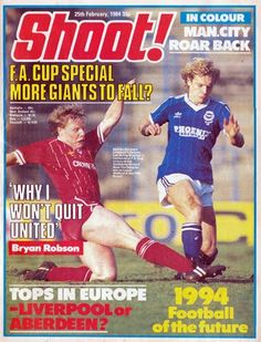 Shoot! magazine in Feb 1984 featuring Brighton v Liverpool on the cover. Aberdeen Football, Bryan Robson, English Football League, Football Memorabilia, Brighton & Hove Albion, Watford, Liverpool Fc, The Unit, Goals