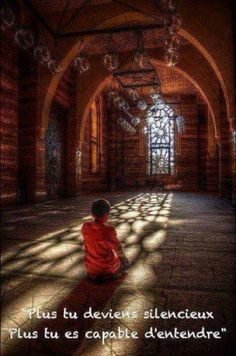 gagner la quiétude par l'écoute attentive du silence...