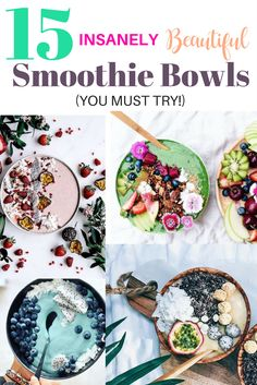 15 Insanely Beautiful Healthy Vegan Smoothie Bowls You Must Try!